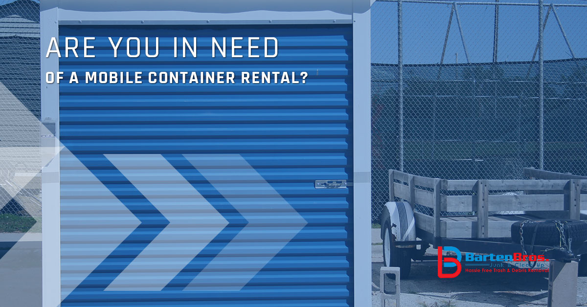 Are You In Need of a Mobile Container Rental