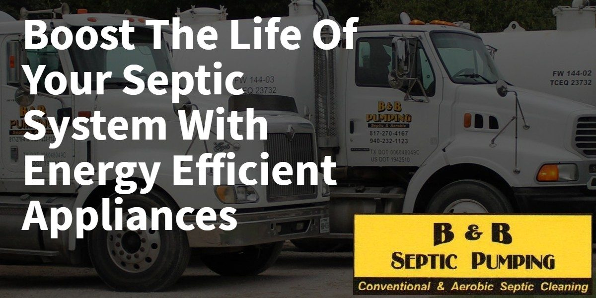Boost the Life of Your Septic System With Appliances