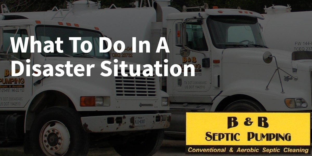 What to Do In a Disaster Situation