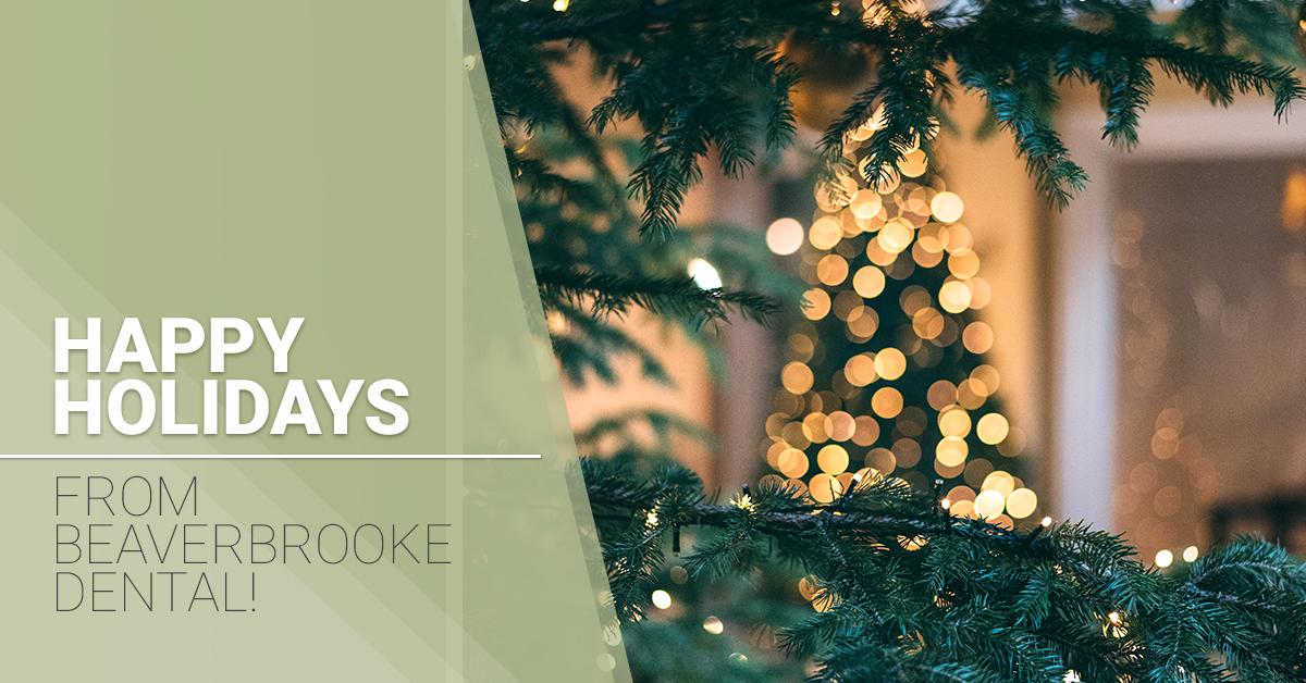 Happy Holidays From Beaverbrooke Dental