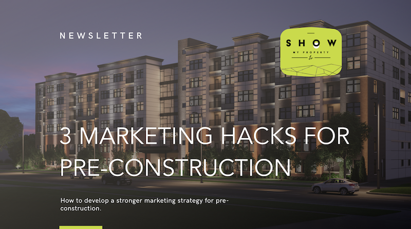 pre-construction marketing hacks