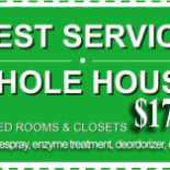 At $179.99 for the entire house including Rooms and Closets, Prespray, Enzyme Treatment, Deodorizer, and Deep Steam! (Stairs extra, up to 2000. sq feet)