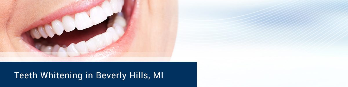 Teeth Whitening in Beverly Hills MI