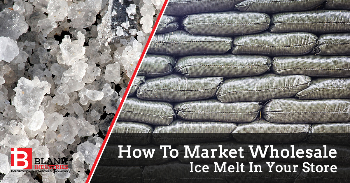 How To Market Wholesale Ice Melt In Your Store