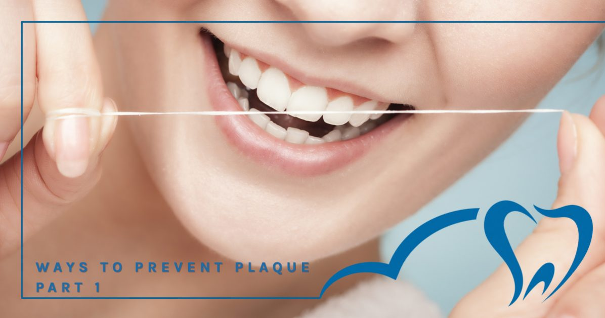 Tips to Prevent plaque part 1 from your South Austin Family Dentist