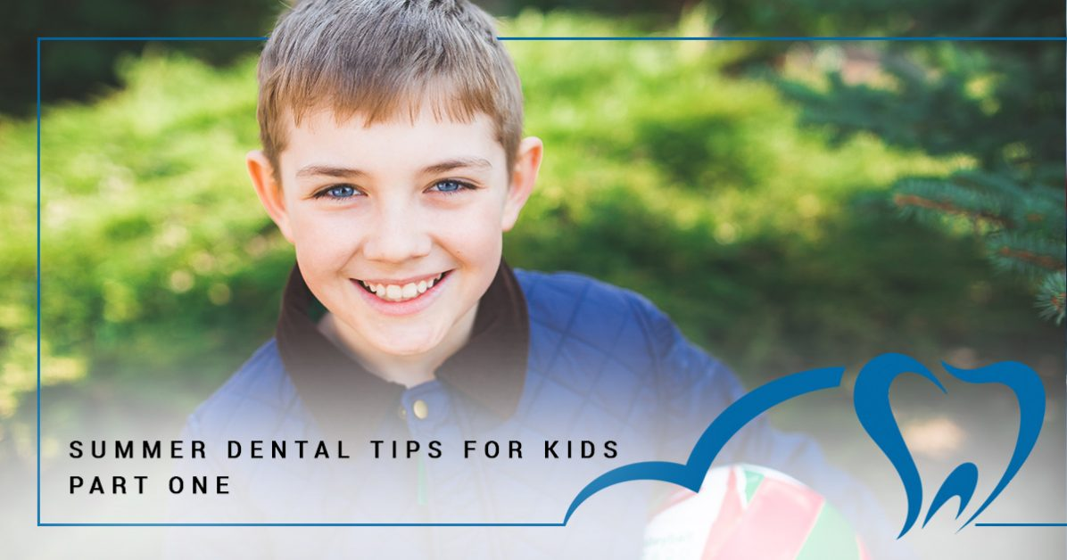 Summer dental tips for kids from your Circle C family dentist