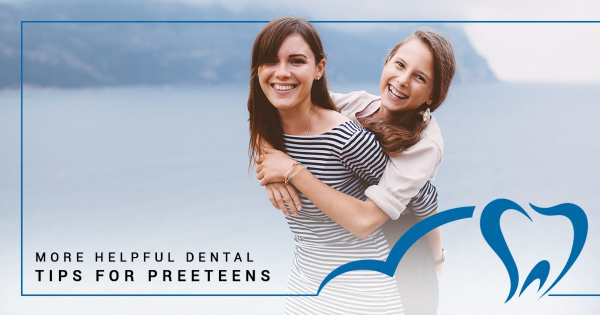 Your family dentist discusses More Helpful Dental Tips for Preteens