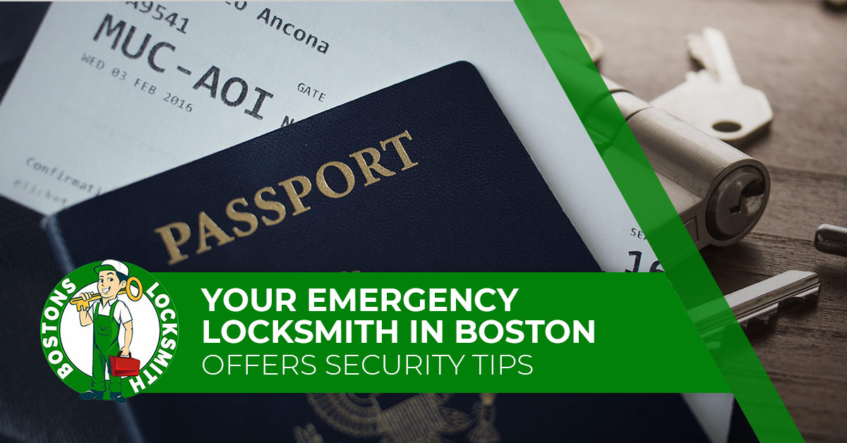Your Emergency Locksmith in Boston Offers Security Tips
