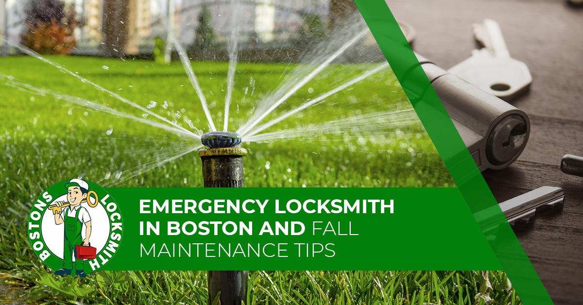 Emergency Locksmith in Boston and Fall Maintenance Tips