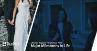 major milestones in life