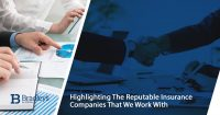 Highlighting The Reputable Insurance Companies That We Work With
