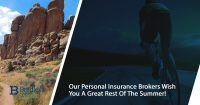 Our personal insurance brokers wish you a great rest of the summer
