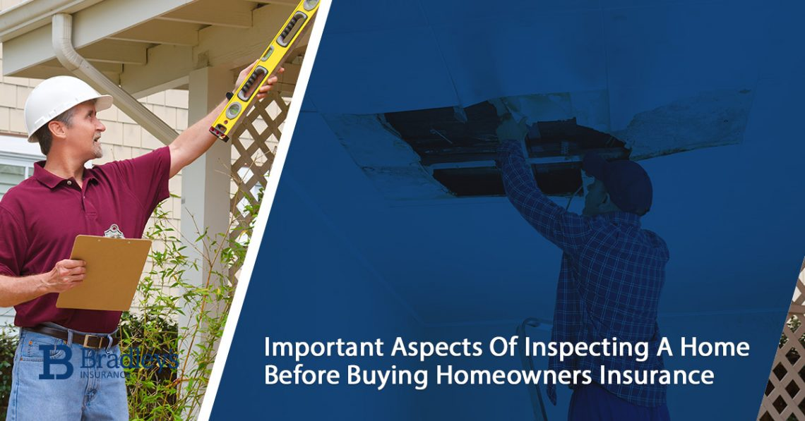 Important Aspects Of Inspecting A Home Before Buying Homeowners Insurance