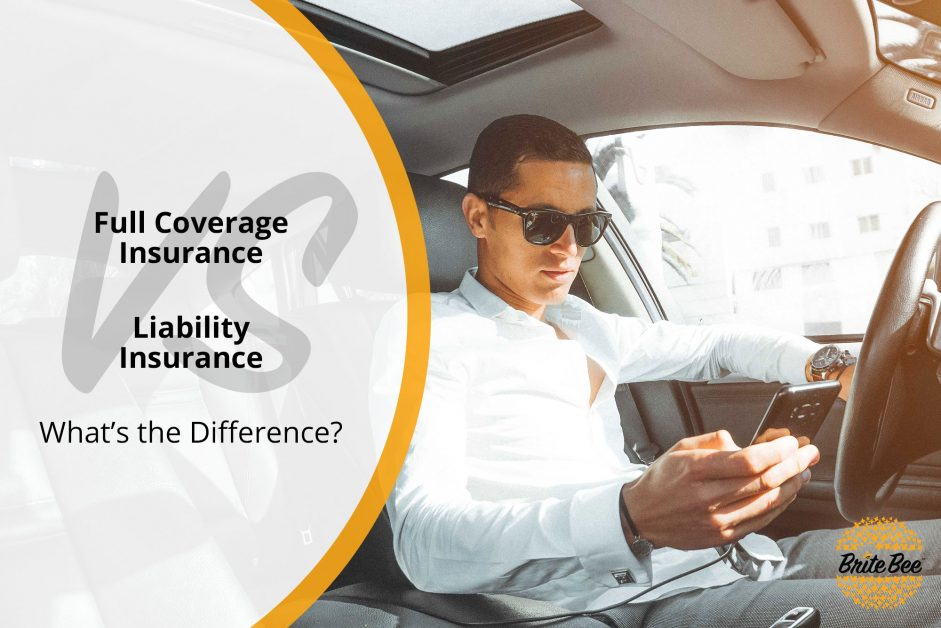 Full Coverage Auto Insurance Quotes Awesome Full Coverage Insurance Vs Liability Insurance BriteBee Auto