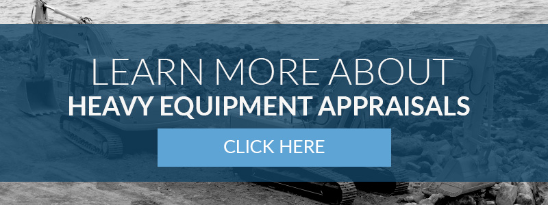 Click here to learn more about heavy equipment appraisals