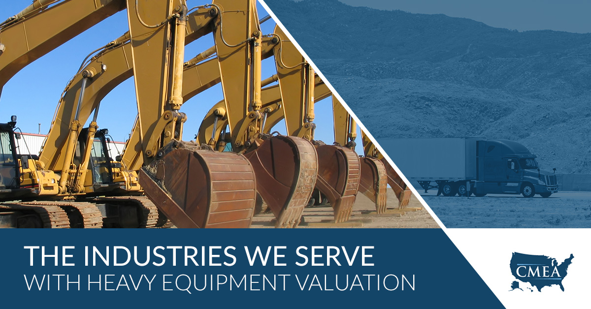 The Industries We Serve With Heavy Equipment Valuation