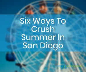 six ways to crush summer in san diego