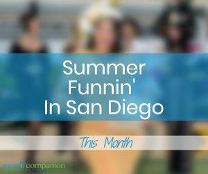Casa Companion Homecare Summer Funnin In San Diego