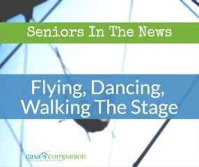 Casa Companion Homecare Seniors In The News
