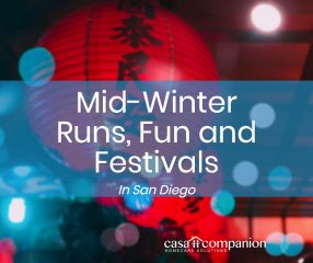 Casa Companion Homecare Solutions Mid-Winter Fun In San Diego