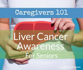 Casa Companion Home Care Liver Cancer Awareness