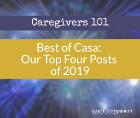 Best of 2019 Casa Caregivers Blog