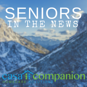 casa companion homecare solutions seniors in the news