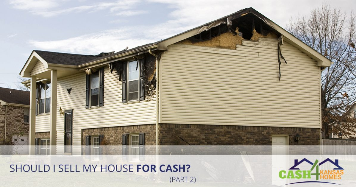 Quick Cash for Kansas Homes: Why You Should Sell Your Home