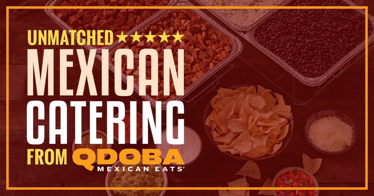 qdoba donation request Mexican Catering Laramie: Unmatched Mexican Catering from Qdoba!