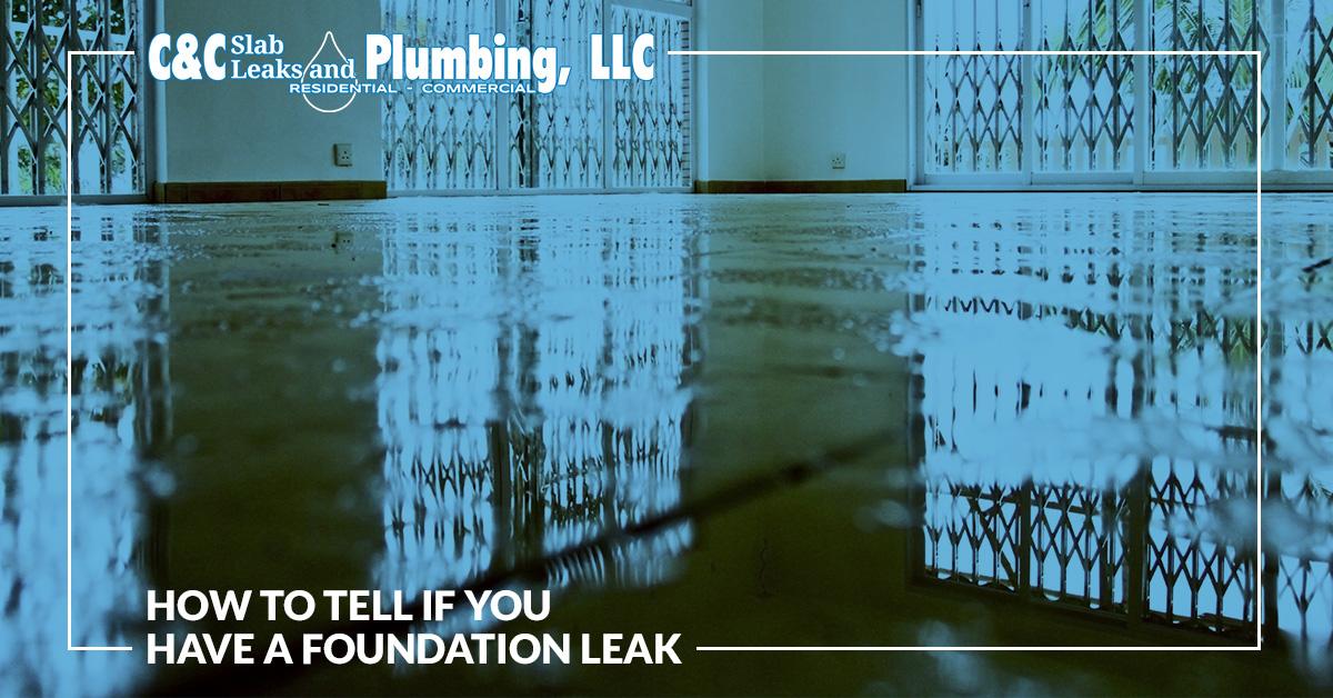 Foundation Slab Leak - Mitigate Damage With These Tips! | C & C Slab