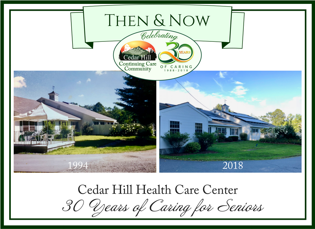 Then & Now - Cedar Hill Health Care Center 1994-2018