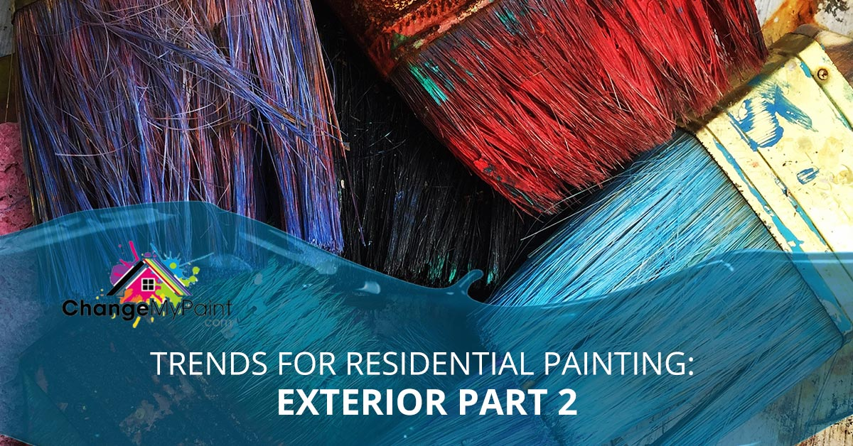 """Trend for residential painting: exterior part 2"" is overlaid on a picture of dirty paint brushes"