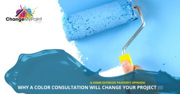 """A blue dipped roller brush frames the words """"a home exterior painter's opinion: why a color consultation will change your project"""""""