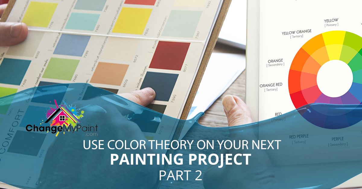 """The words """"Use color theory on your next painting project part 2"""" over paint sample"""