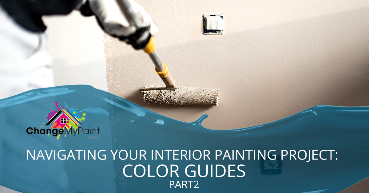 "The words ""Navigating your interior painting project: color guide part 2"" is overlaid on a picture of beige paint being spread on the wall"