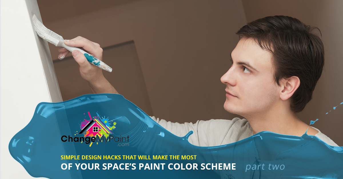 "The words ""Simple design hack that will make the most of your space's paint color scheme part two"" overlaid on a picture of a man painting a wall white"