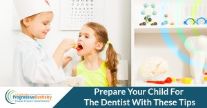 How to prepare children for the dentist