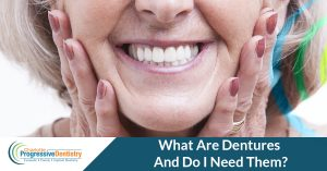 What are dentures and do you need them