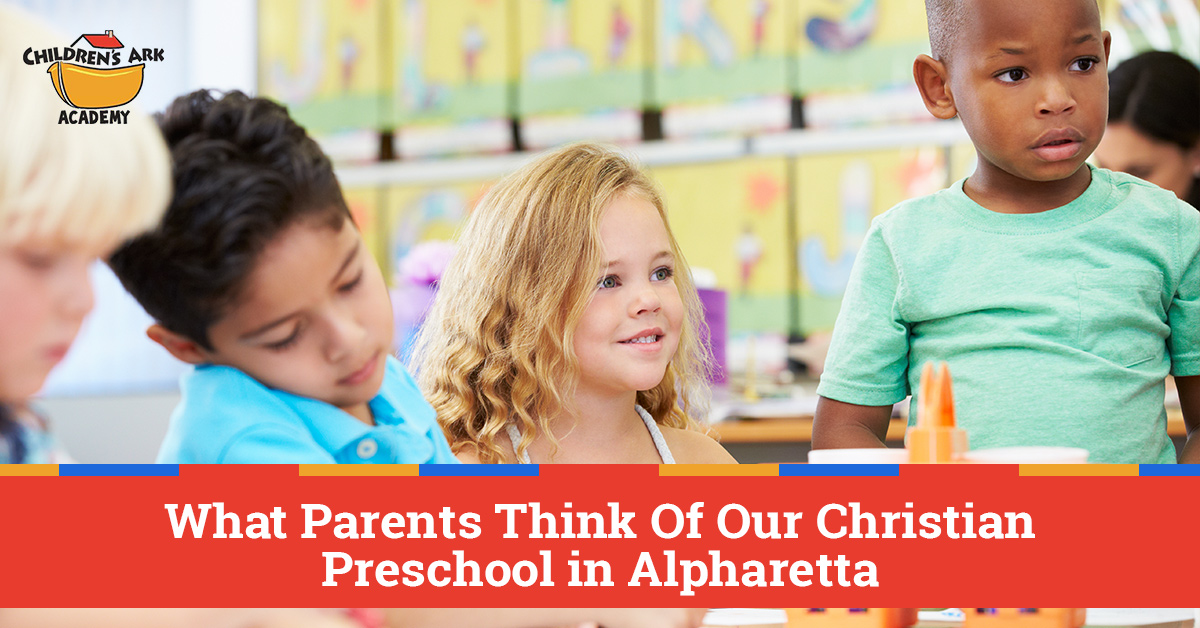 Christian Preschool: What The Parents Are Saying