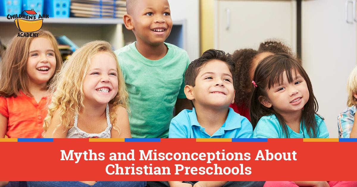 Christian Preschools Alpharetta Myths Wed Like To Dispel
