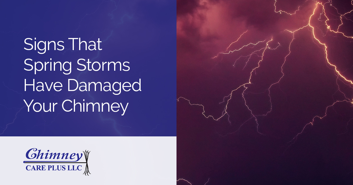 Signs That Spring Storms Have Damaged Your Chimney