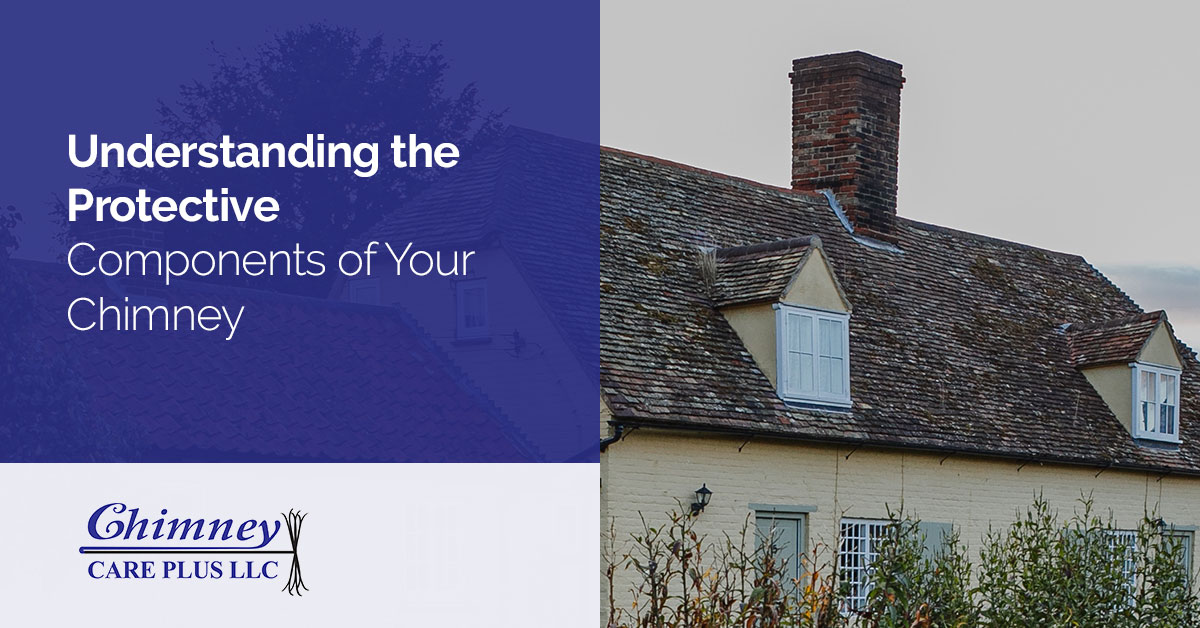 Understanding the Protective Parts of Your Chimney