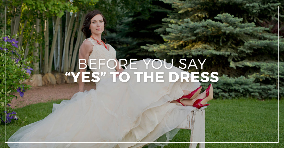 Before You Say Yes to the Dress
