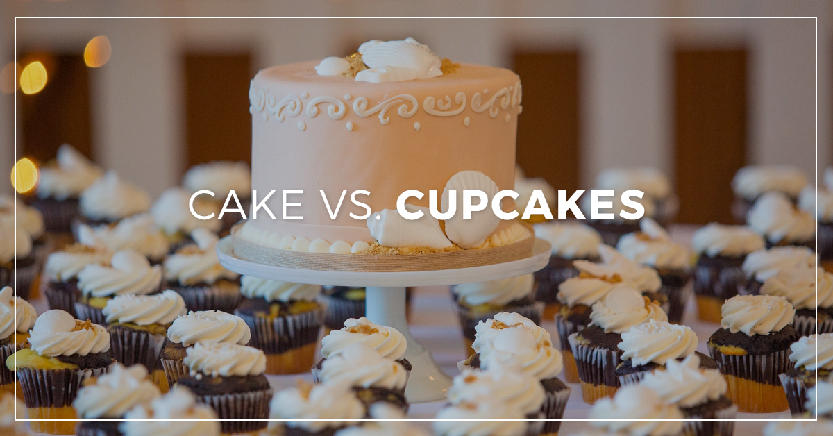 Cake Vs. Cupcakes