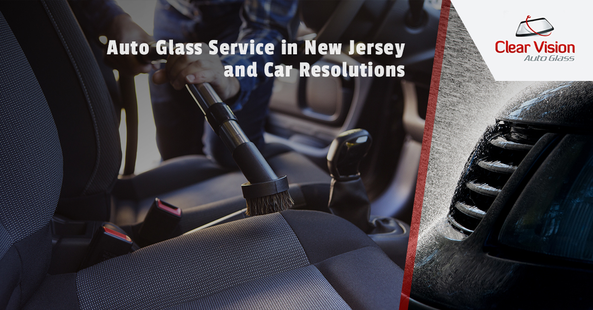 Auto Glass Service in New Jersey and Car Resolutions