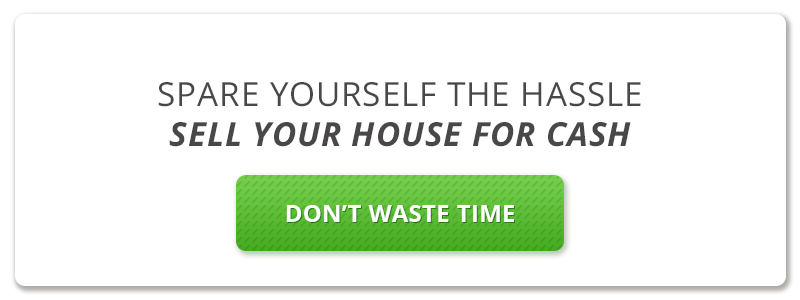 Spare Yourself The Hassle - Sell Your House For Cash!