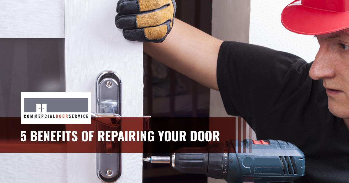 """""""5 Benefits of commercial door repair."""""""