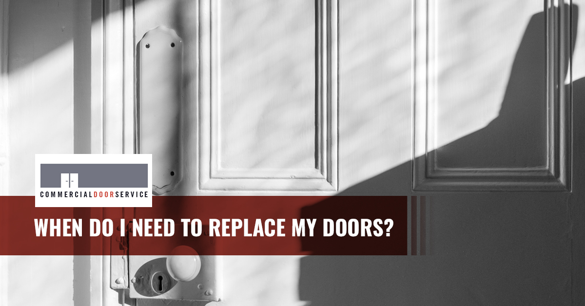 """When Do I Need to Replace my doors?'"