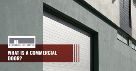 """What is a commercial door?"""