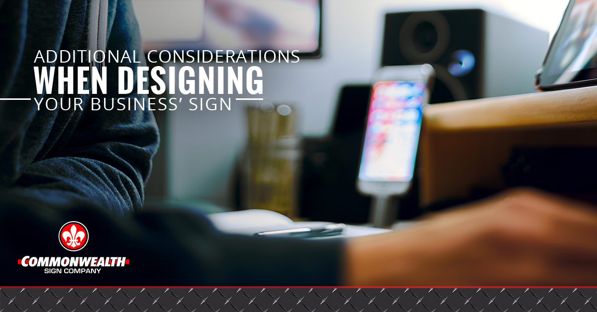 Considerations When Designing Your Business Sign